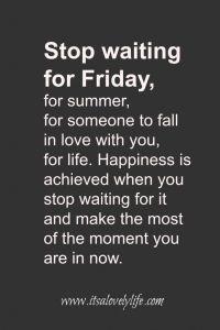 stop waiting